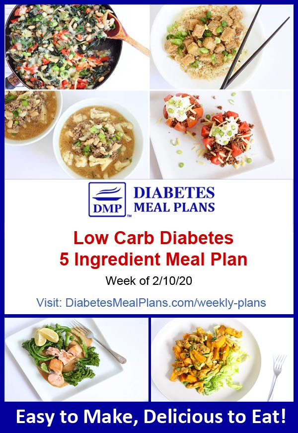 Diabetes Meal Plan: Menu Week of 2/10/20